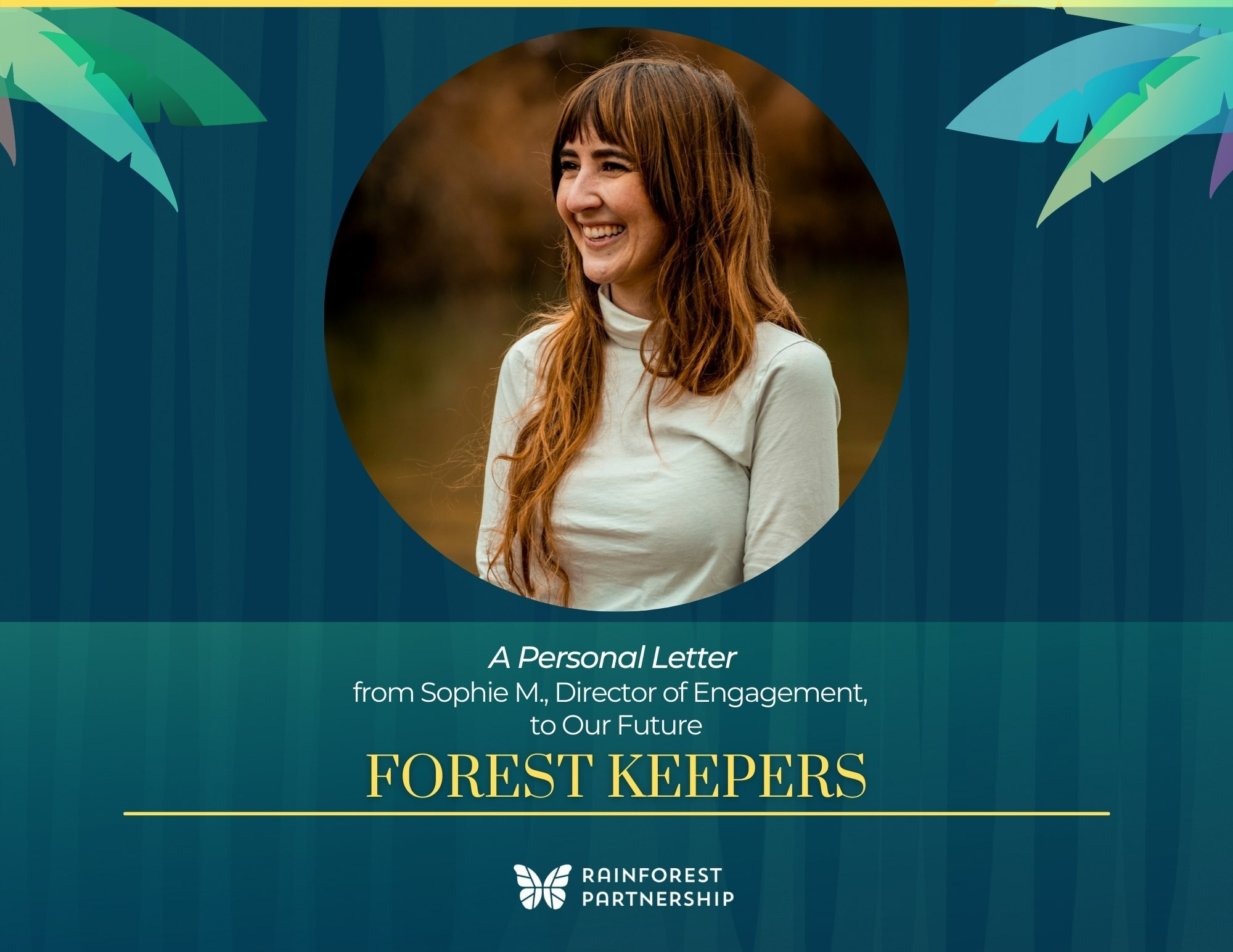 A Concerned Millenial's Personal Plea for Collective Action to Protect Our Planet's Rainforests- And Our Futures
