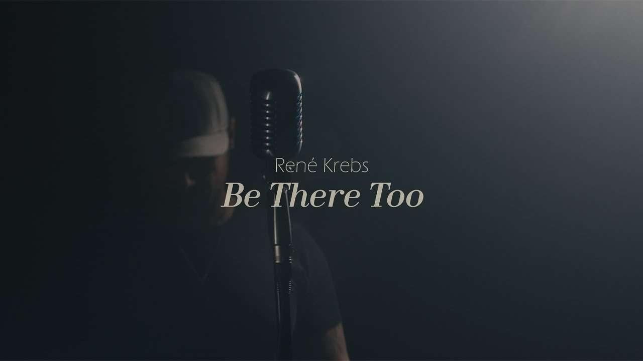 René Krebs - Be There Too