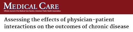"""""""Assessing the effects of physician-patient interactions on the outcomes of chronic disease."""" A study from the Public Health Association."""