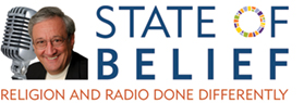State of Belief radio show with Rev. Dr. C. Welton Gaddy
