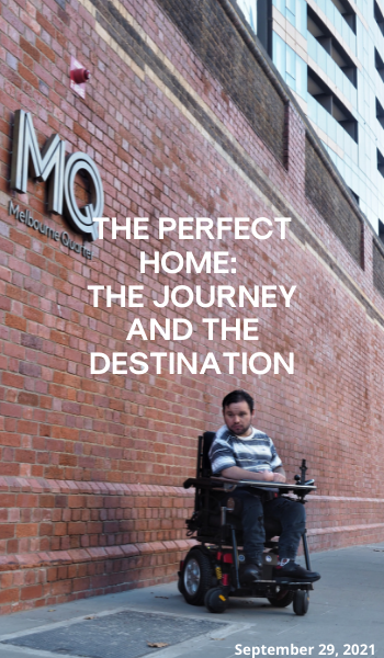 """Blog: The Perfect Home: The Journey and the destination. Image description: Jono outside his apartment building next to a tall brick wall. The brick wall has MQ and the words Melbourne Quarter on it. Over the top of the photo is the title """" The Perfect Home: The Journey and the destination""""."""