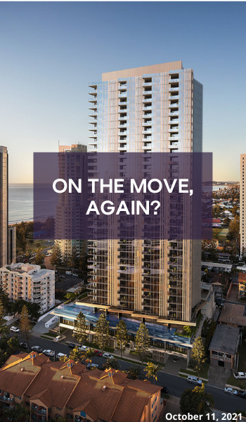 """Blog: On the move, again? Image description: a photo of Gold Coast city, with high rise buildings, low rise buildings, apartment blocks and houses. The city meets the beach and has a blue and orange skyline in the background. On top of the image is a purple tranparent box with white text saying """"on the move, again?"""""""
