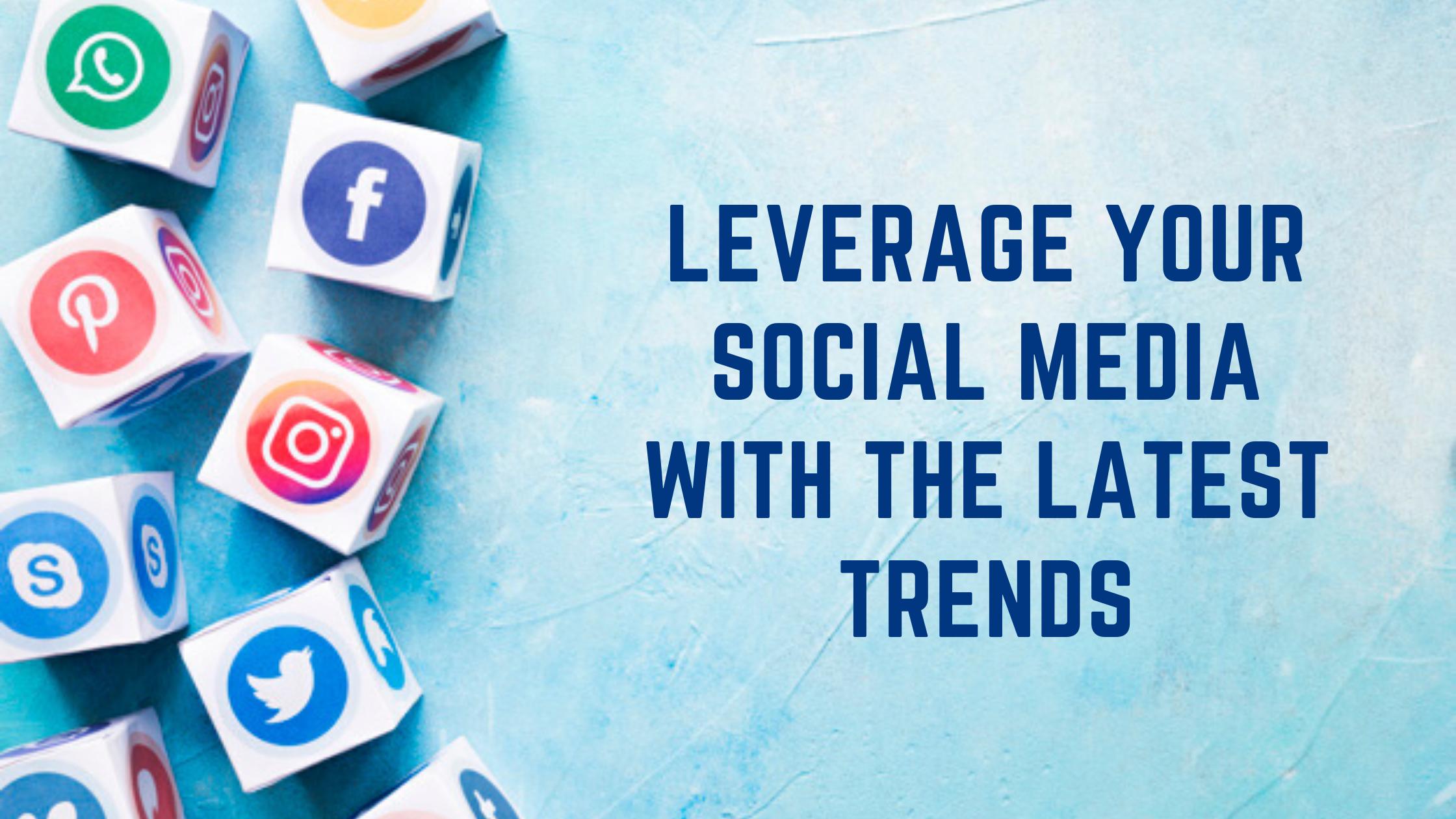 Social Media Latest Trends