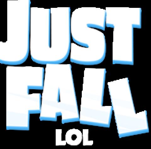 Just Fall LOL