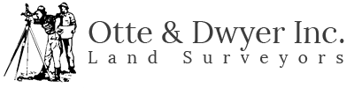 Otte & Dwyer, Inc. Land Surveyors