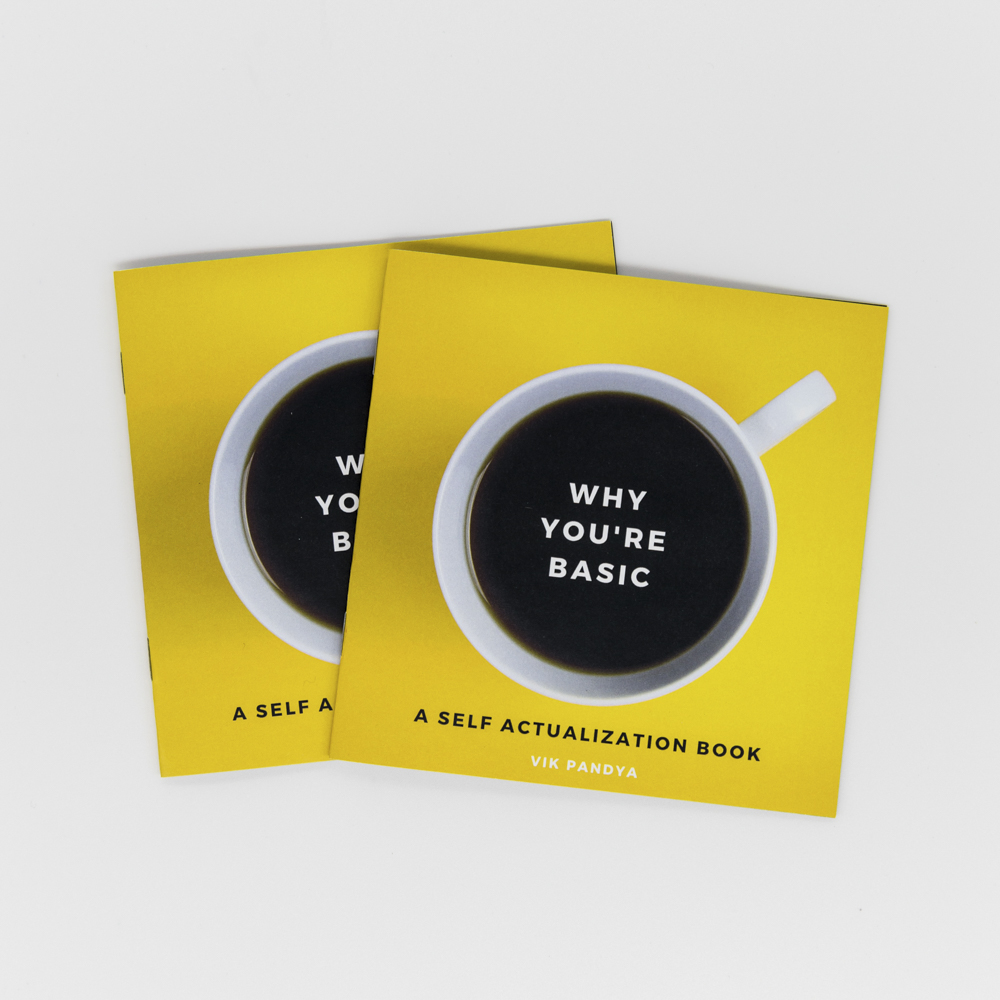 """Image of a yellow booklet with a cup of coffee and text """"Why You're Basic"""" on the cover."""