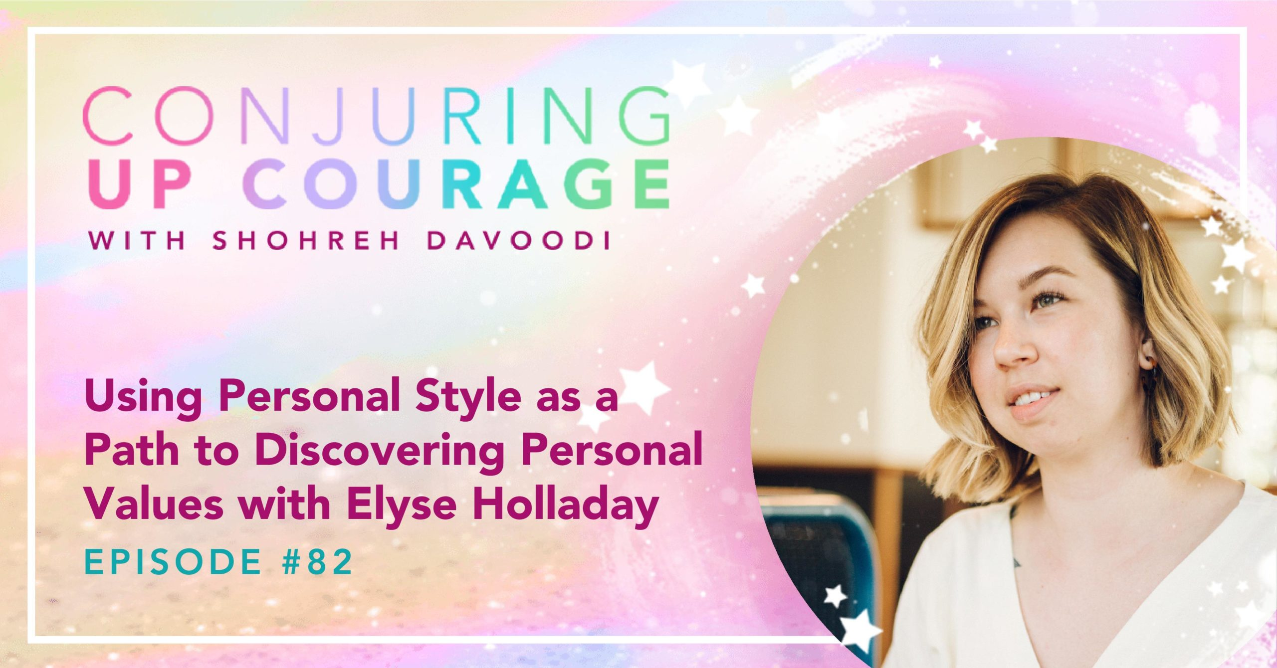 Banner linking to the Conjuring Up Courage podcast episode with a photo of Elyse and the podcast title