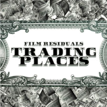 """Film Royalties: Classic Comedy """"Trading Places"""""""