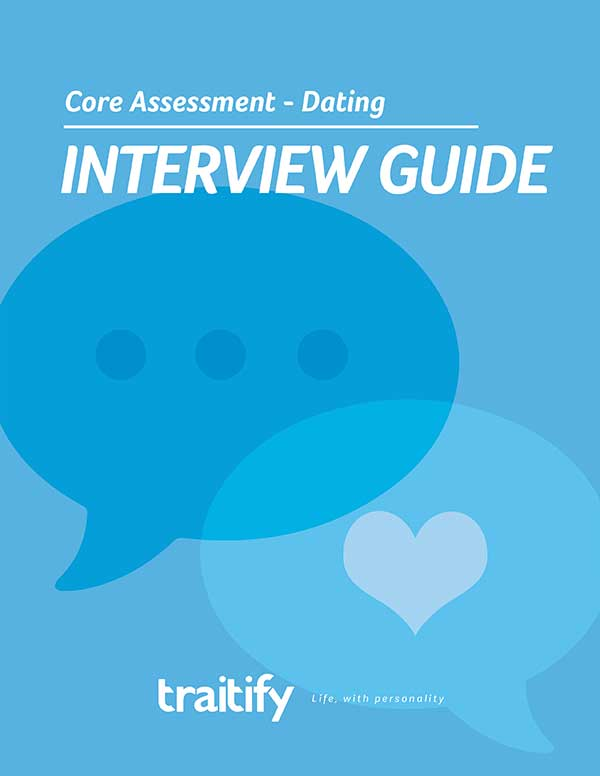 Core Assessment Dating Interview Guide