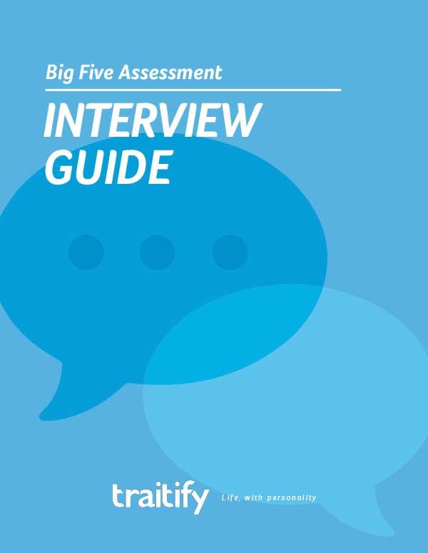 Big Five Assessment Interview Guide