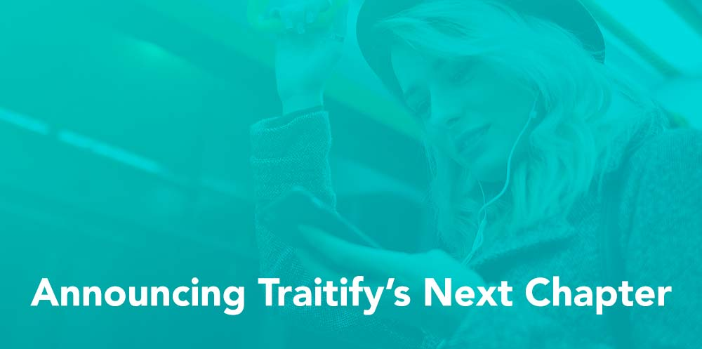 Announcing Traitify's Next Chapter