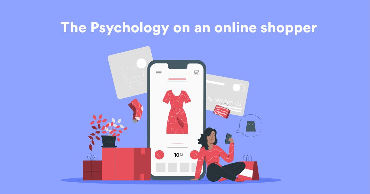 The psychology of an online shopper
