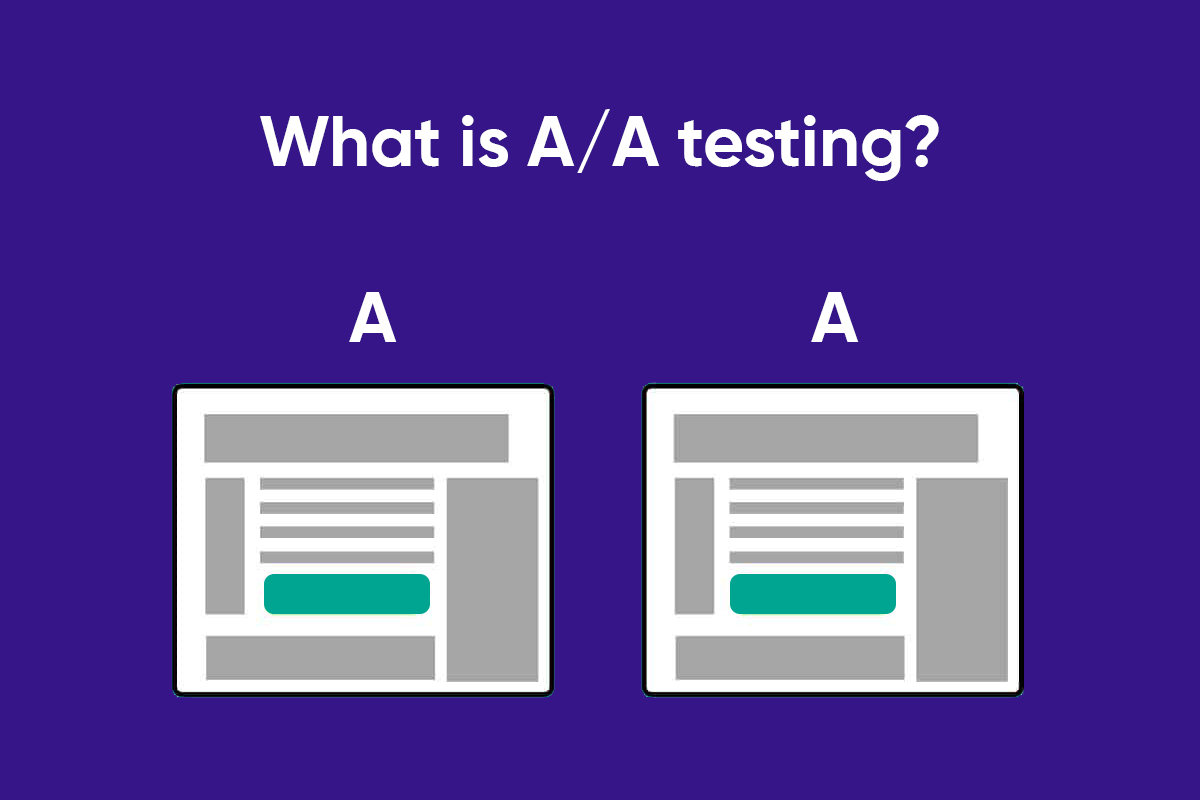 What is A/A testing? And why should marketers pay attention to it?