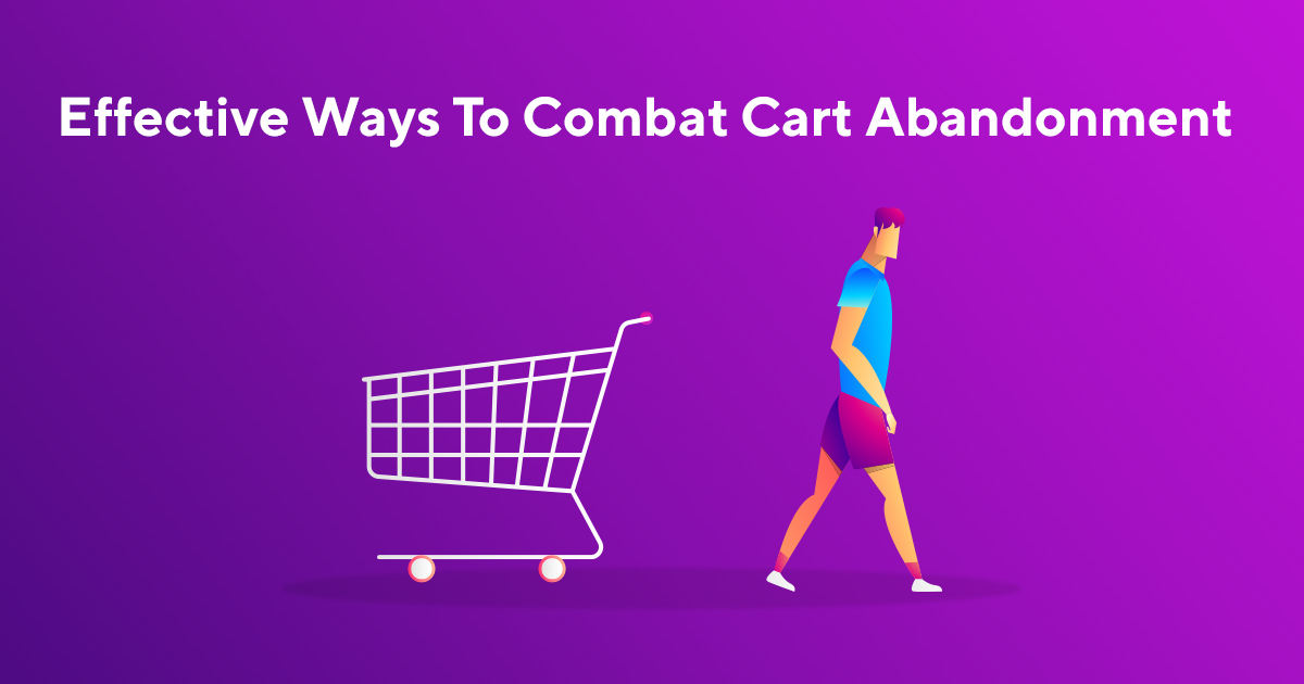 How to combat shopping cart abandonment (15 fresh ideas)