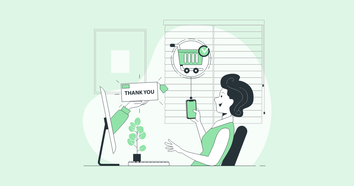 11 fast and easy ways to boost Thank You page conversions