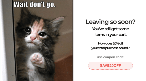 A compelling pop-up can help reduce cart abandonment