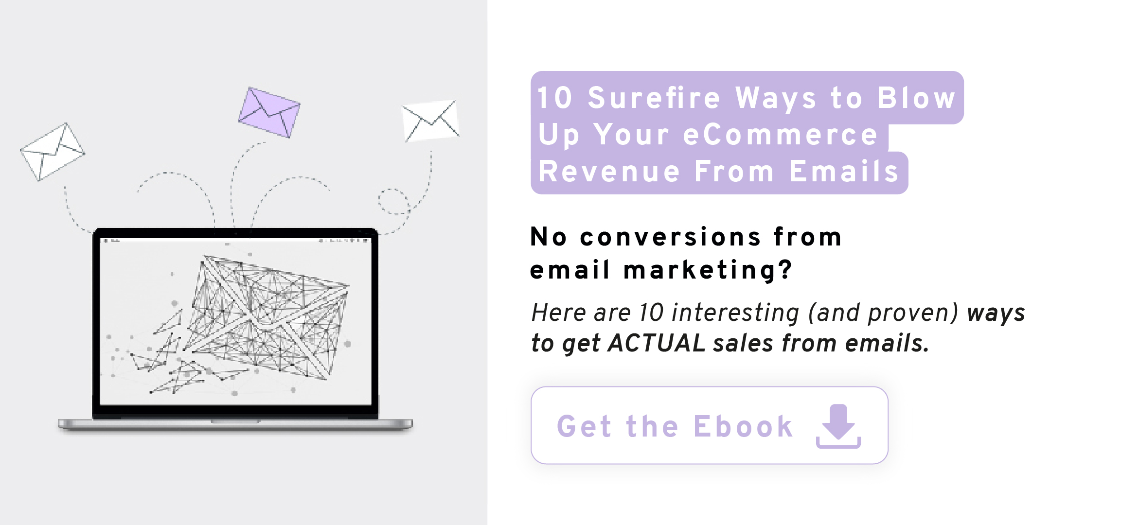 10 Surefire Ways to Blow Up Your eCommerce Revenue From Emails