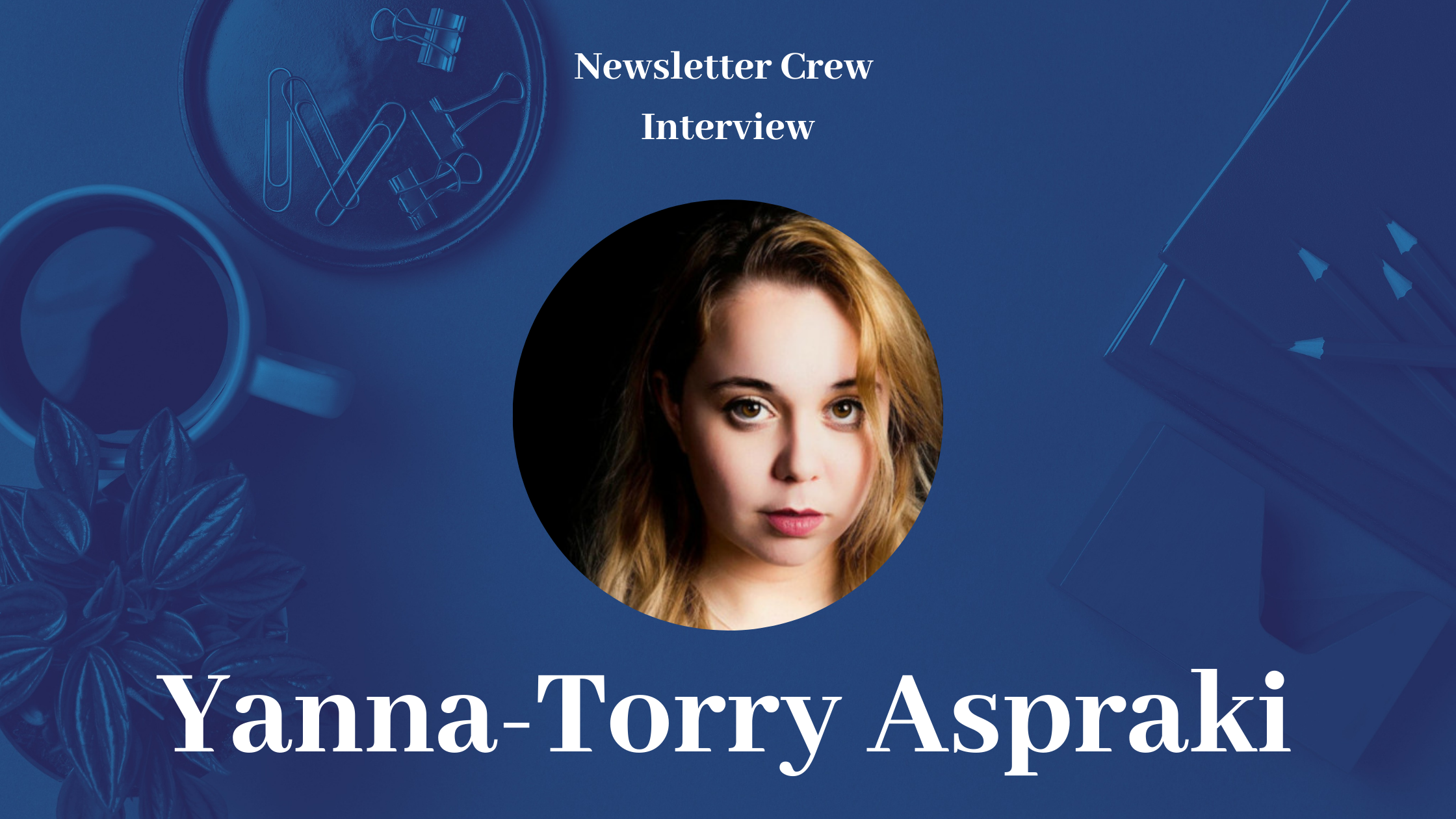 Acing Email Deliverability With Yanna-Torry Aspraki