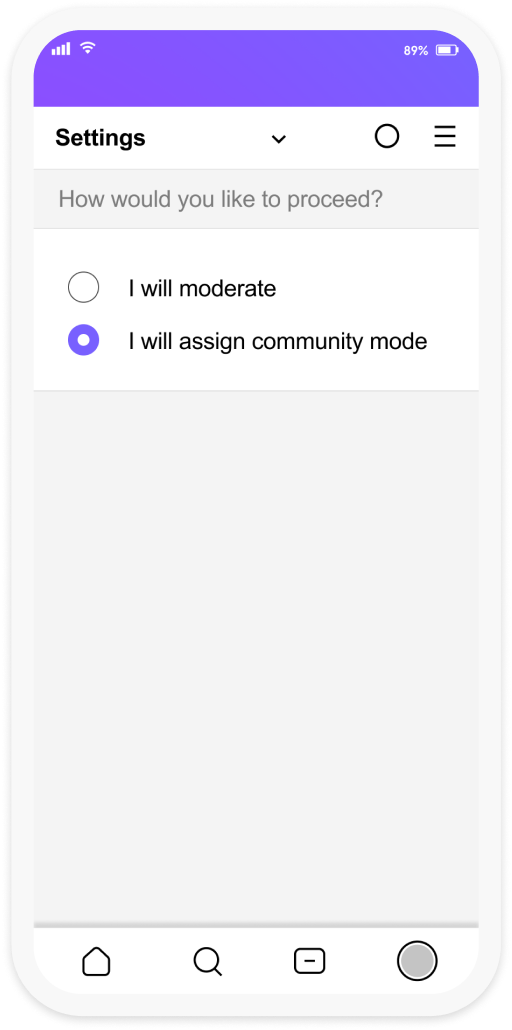 """A screenshot of the Com Rod interface preenting the user with two options """"I will moderate or I will assign community mode"""""""
