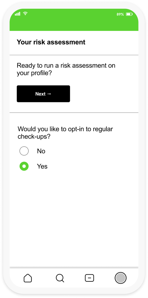 A screenshot of the Wellbeing Checkup interface which asks the user whether they are ready to run a risk assessment on their profile while also presenting them the option of opting in or out of regular checkups.