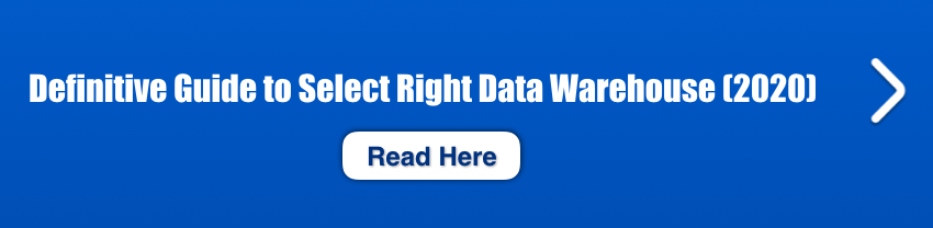 Definitive Guide to Right Data Warehouse