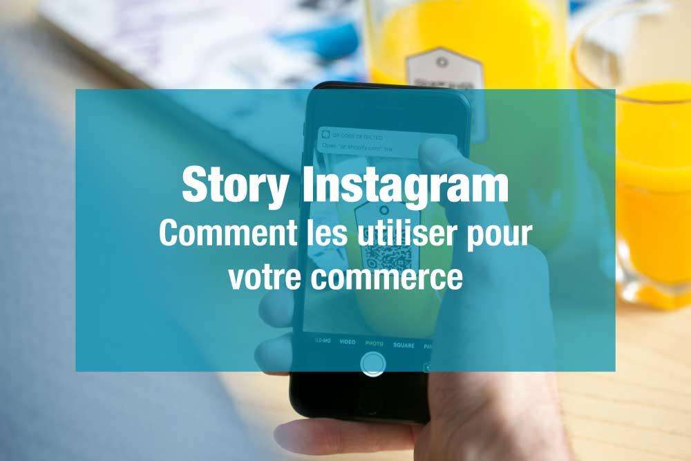 Comment utiliser les story instagram
