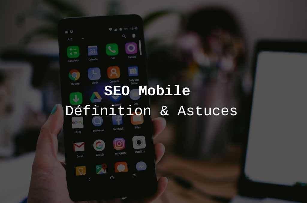 définition du seo pour smartphone