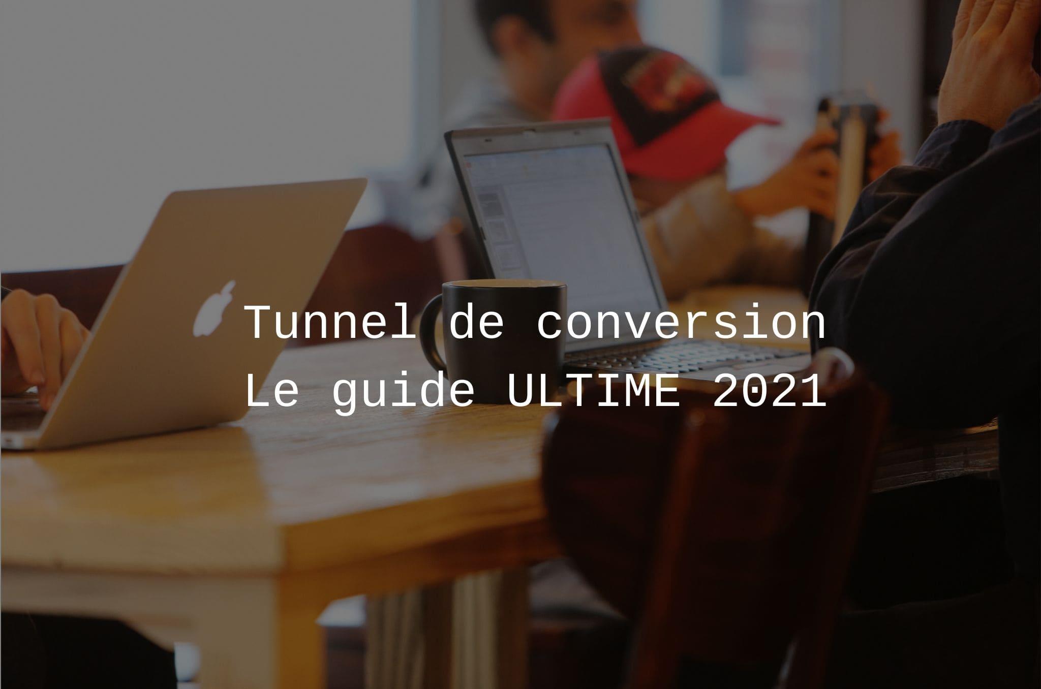 tunnel-de-conversion