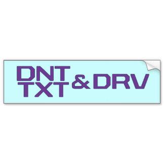 free-dnt_txt_drv_bumper_sticker-