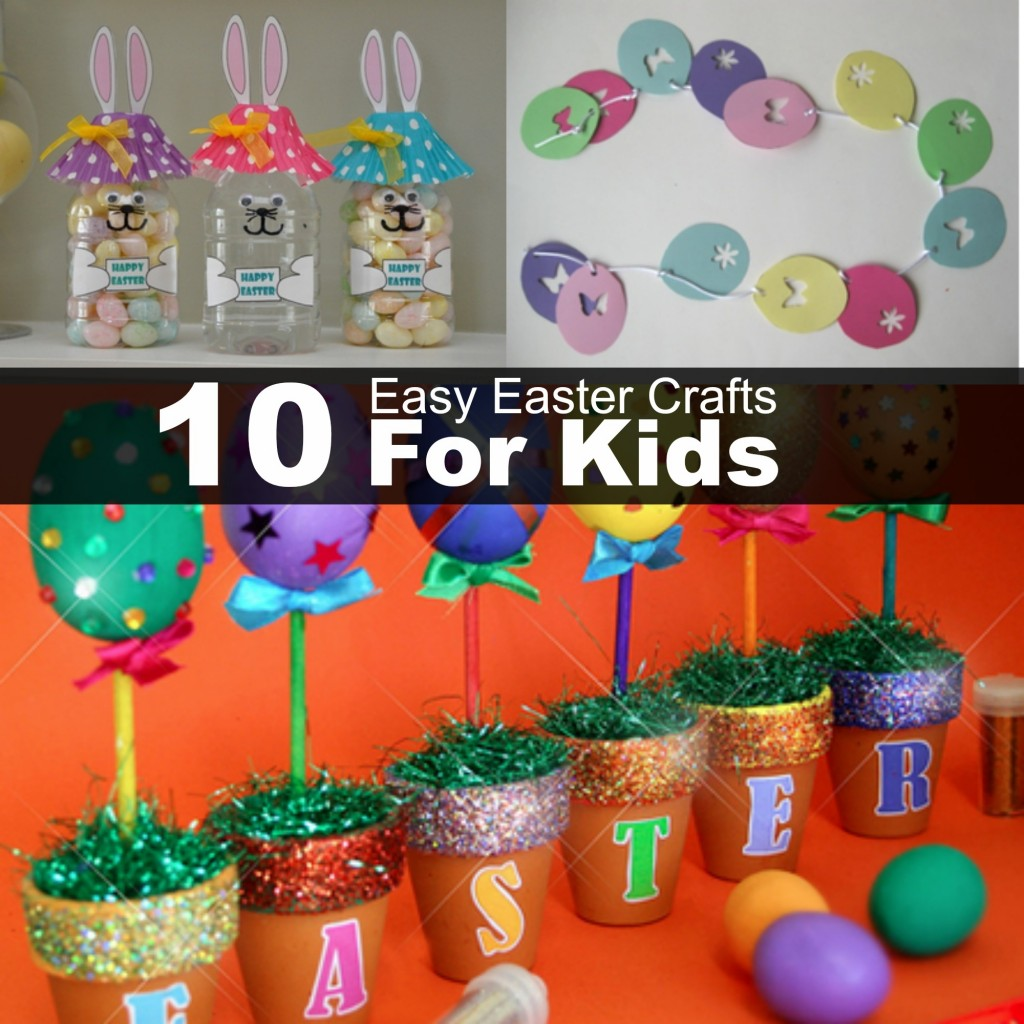 10 Easy Easter Crafts for Kids