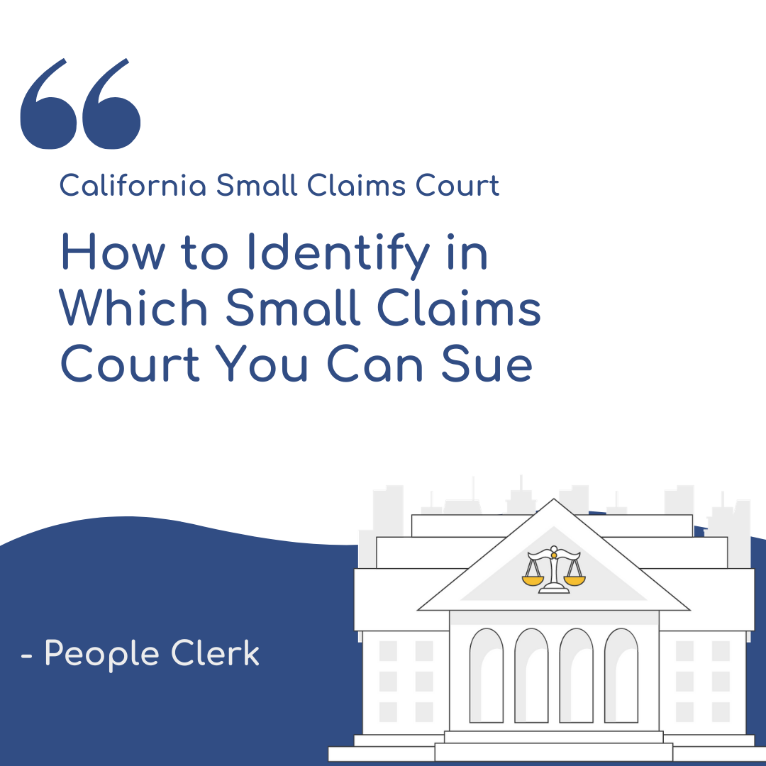 How to Identify in Which Small Claims Court You Can Sue