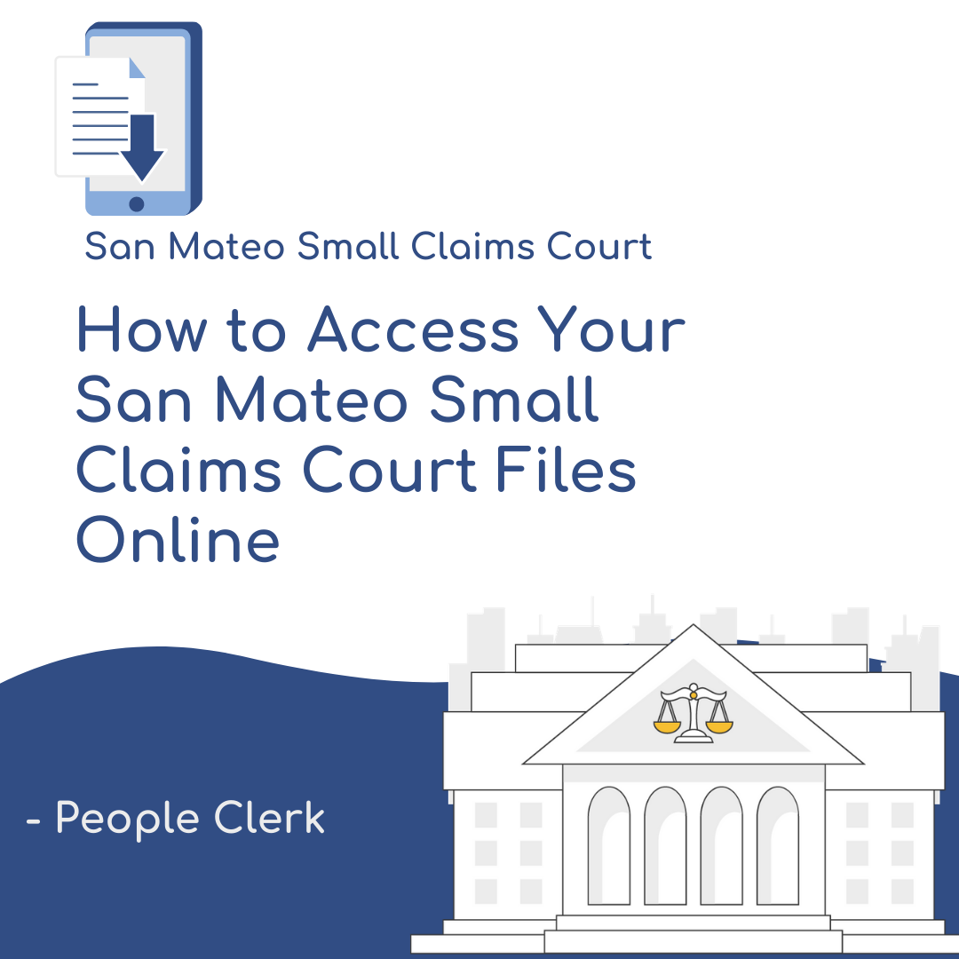 How to Access Your San Mateo County Small Claims Court Files Online