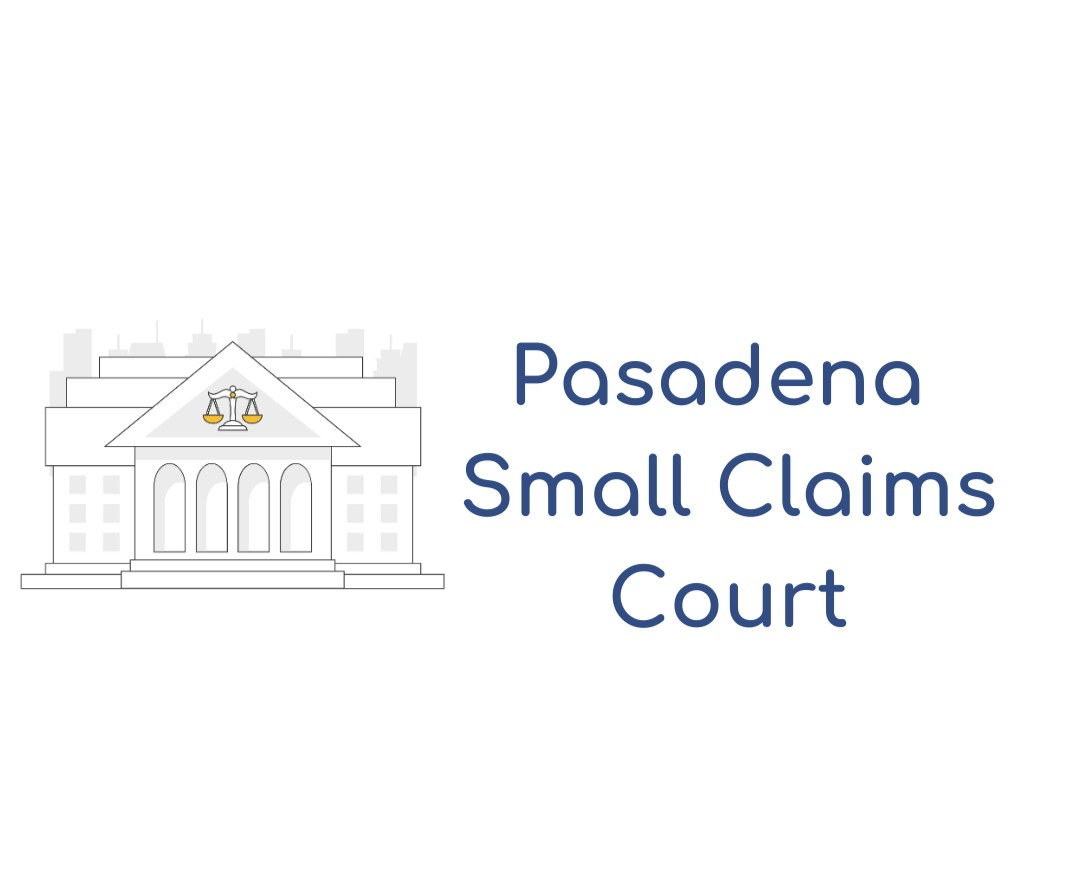 Pasadena Small Claims Court