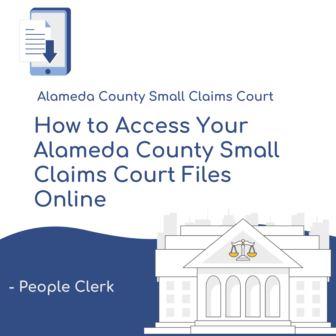 How to Access Your Alameda County Small Claims Court Files Online