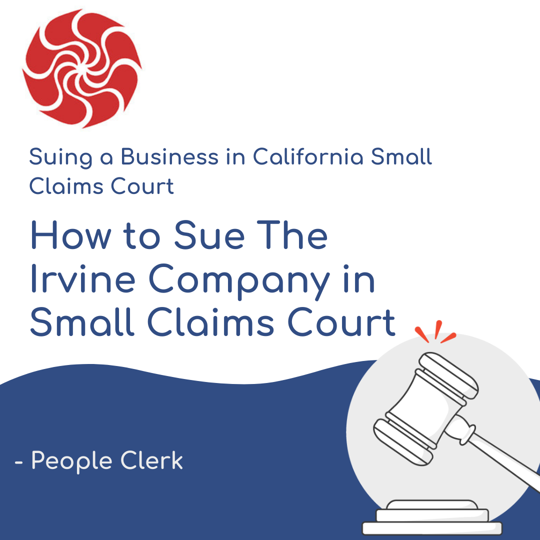 How to Sue The Irvine Company in Small Claims Court