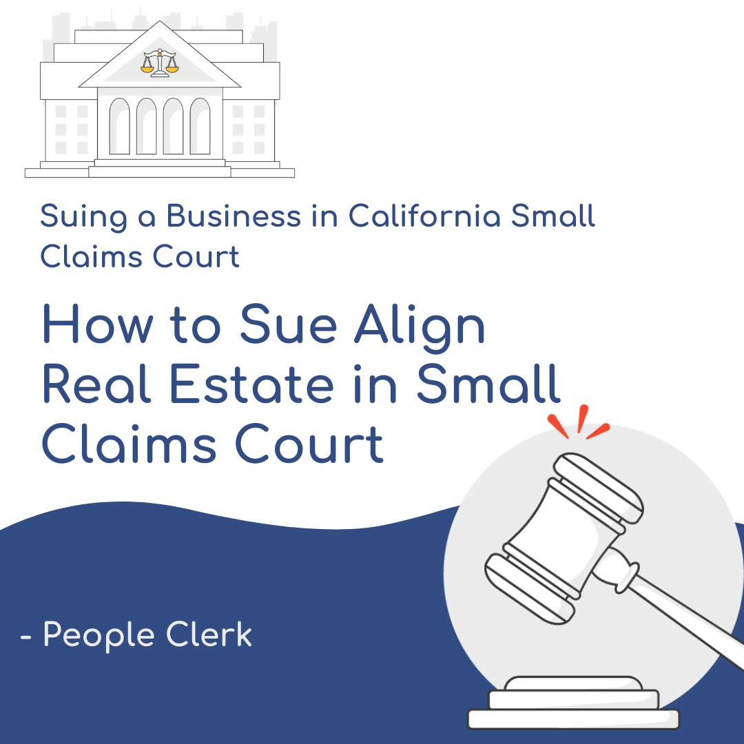 How to Sue Align Real Estate in Small Claims Court