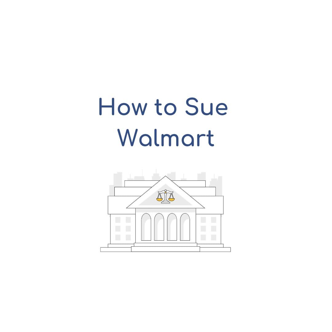 How To Sue Walmart