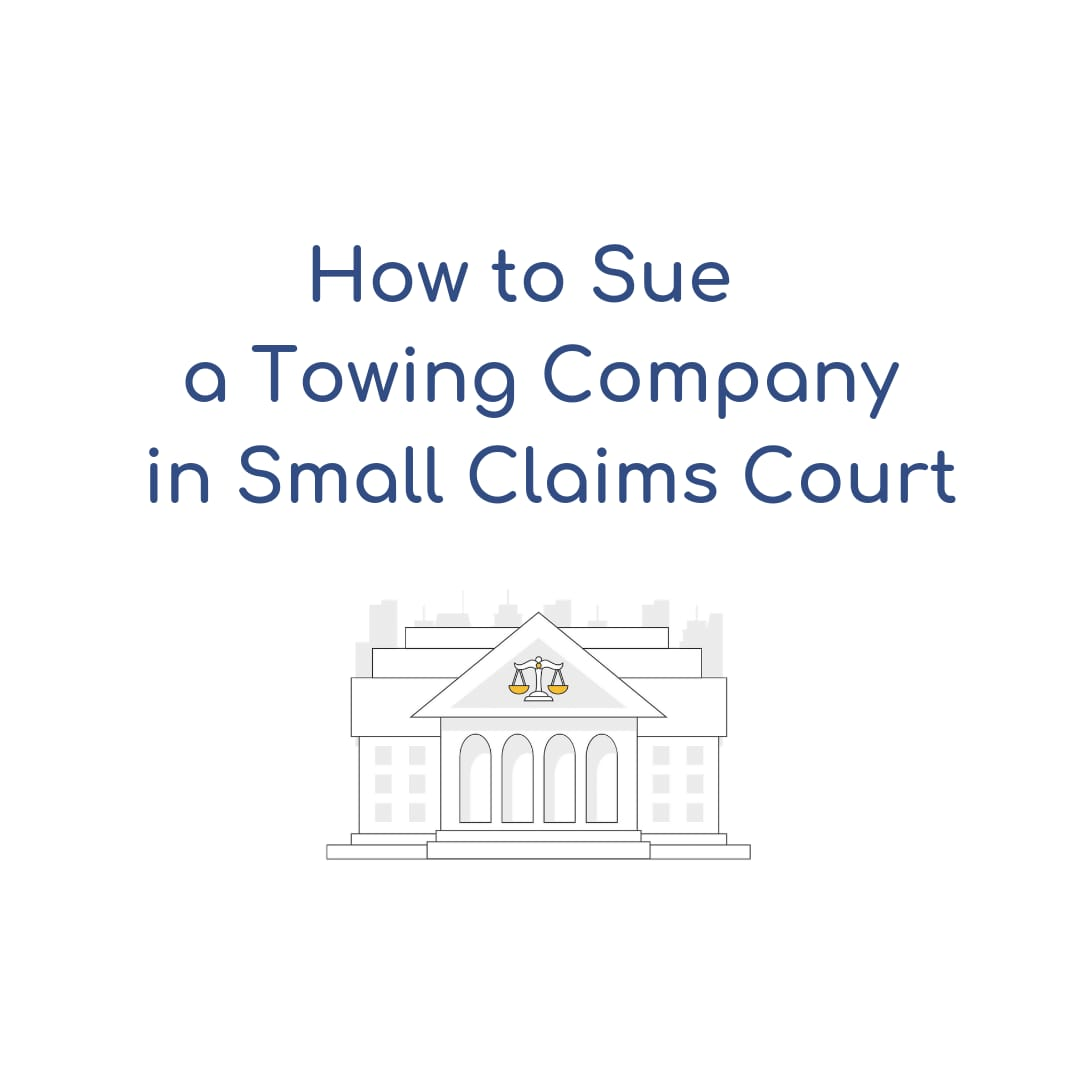 How to Sue a Towing Company