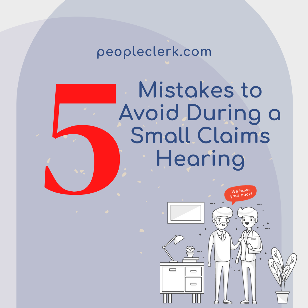 5 Mistakes to Avoid During a Small Claims Hearing