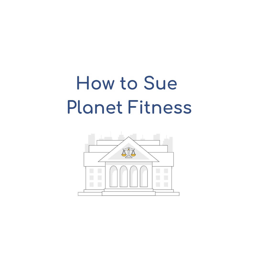 How To Sue Planet Fitness