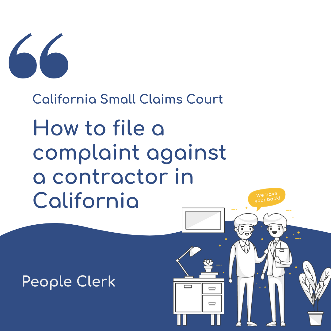 How to file a complaint against a contractor in California