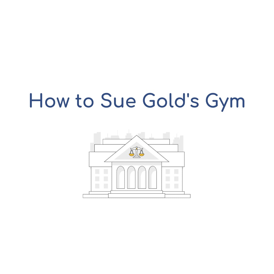 How To Sue Gold's Gym
