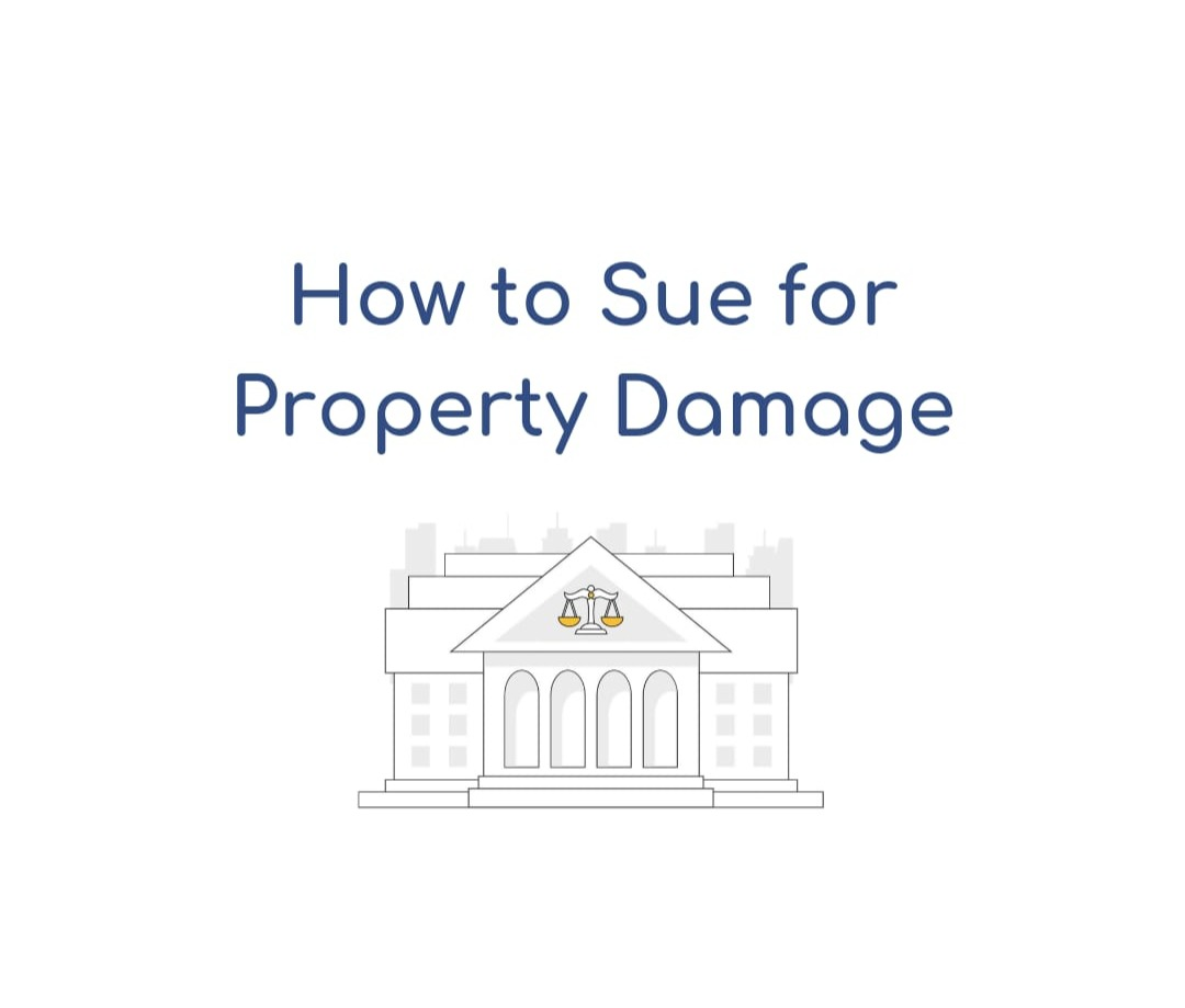 How to Sue for Property Damage