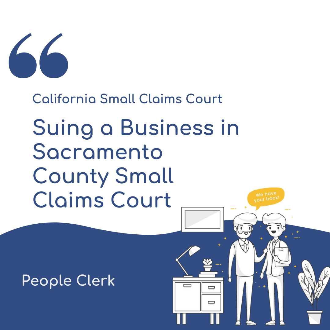 How to sue a company in Sacramento County Small Claims Court