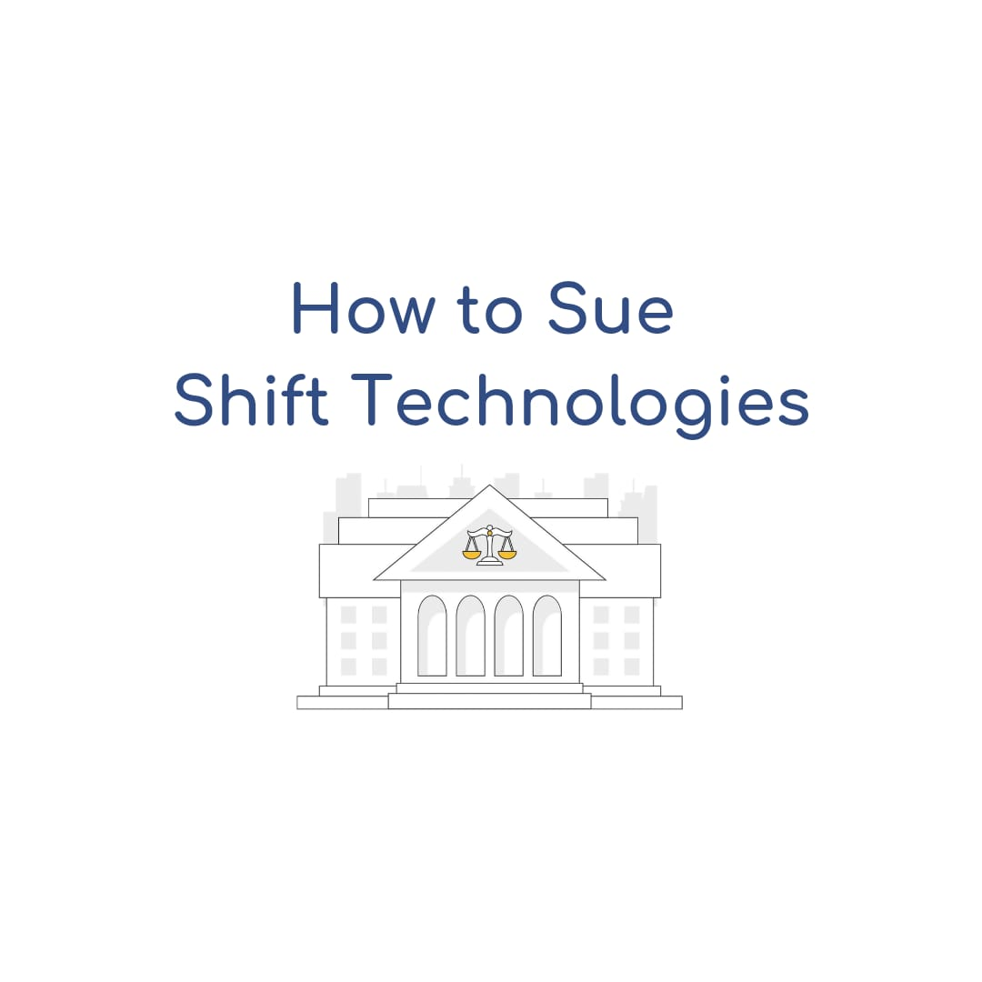 How to Sue Shift Technologies