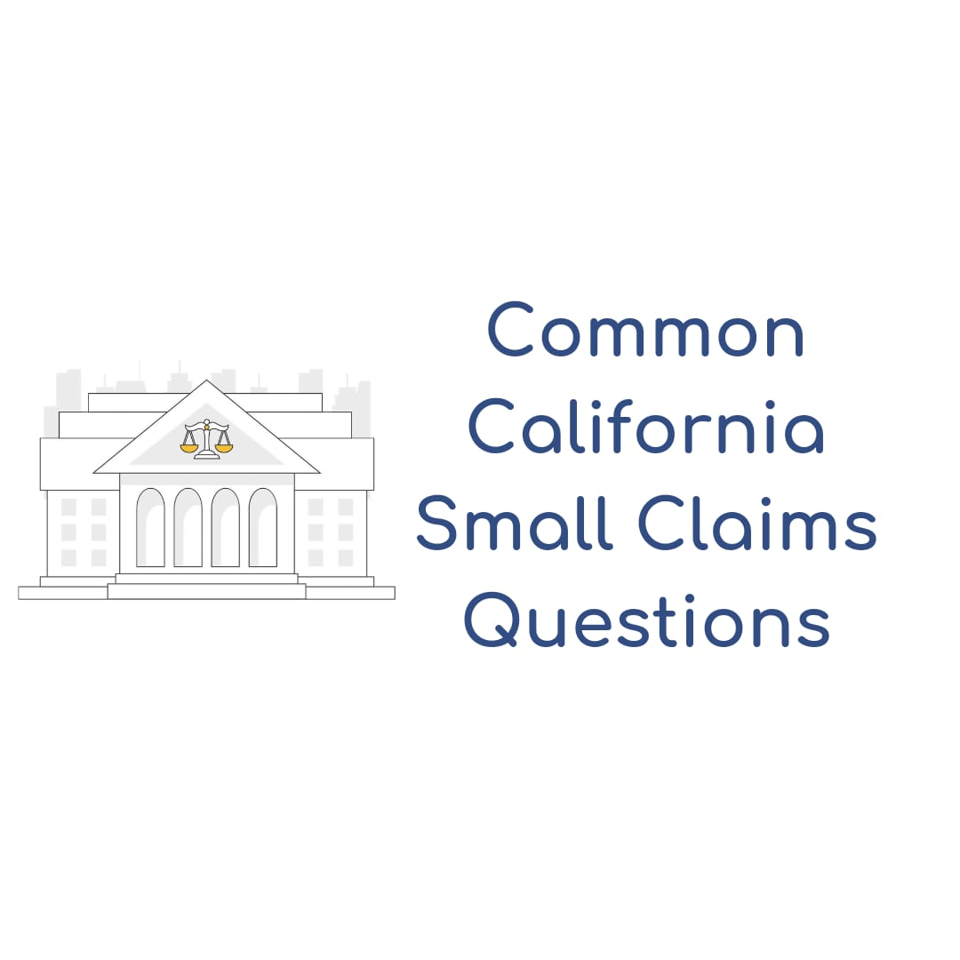 Common Questions About California Small Claims