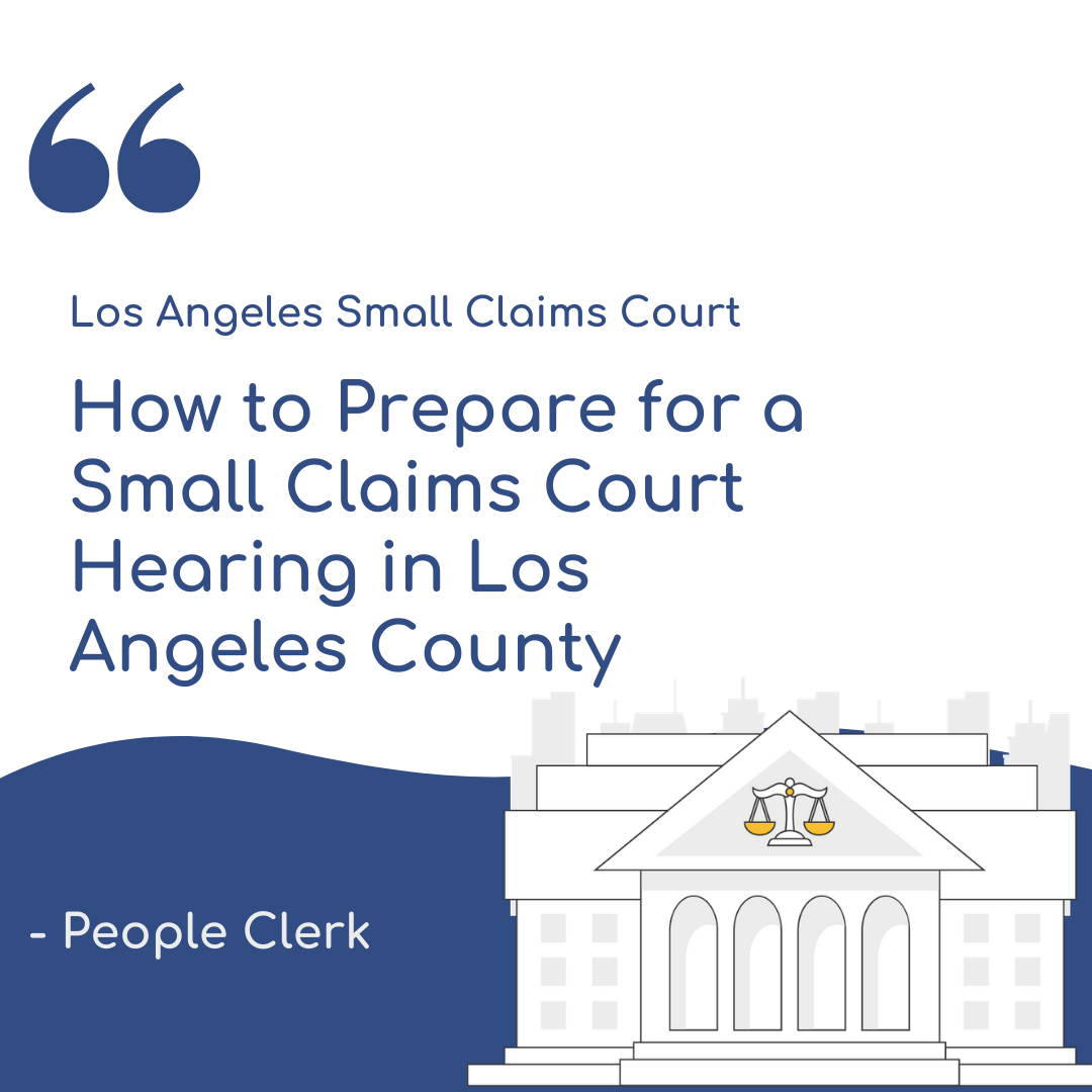 The Small Claims Hearing - Los Angeles