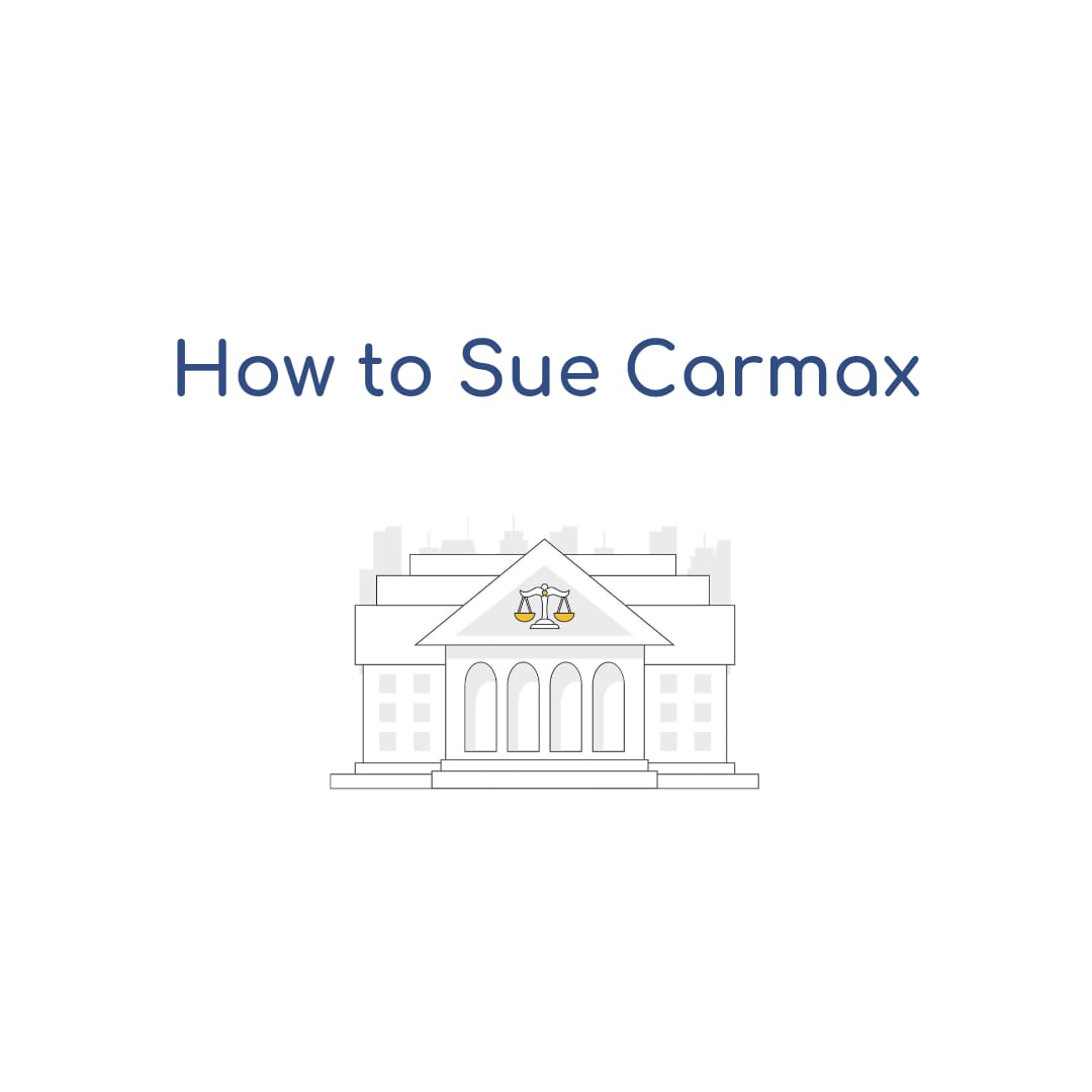 How to Sue Carmax