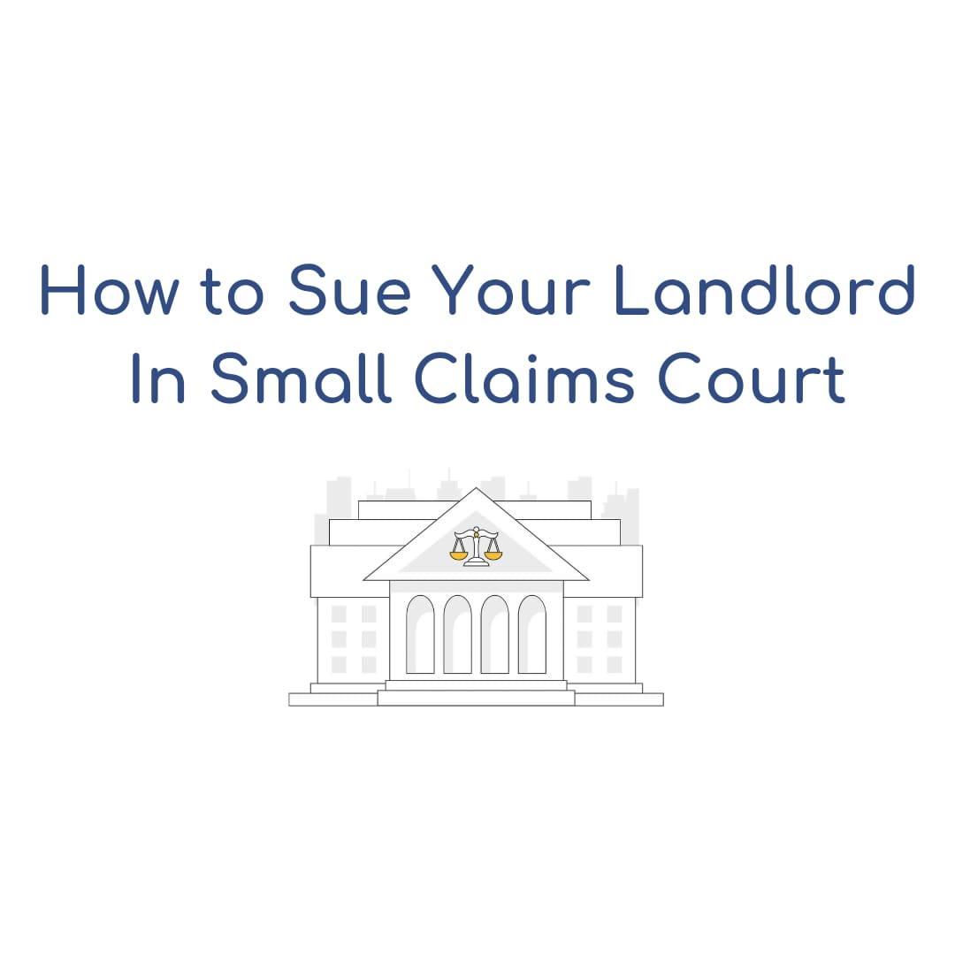 How to Sue Your Landlord in Small Claims Court