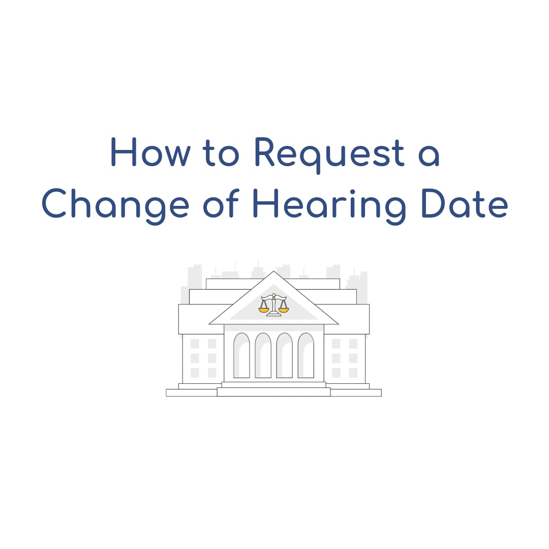 How to Request a Change of Hearing Date